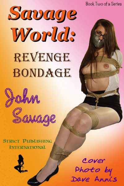Savage World: Revenge Bondage