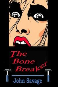 The Bone Breaker
